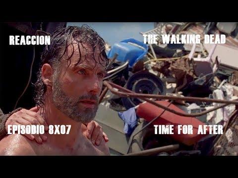 "Reacción   The Walking Dead 8x07 ""Time for After""   Español"