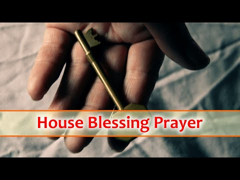 House Blessing Prayer - New Home Cleansing