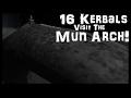 KSP: 16 Kerbals To The Mun!