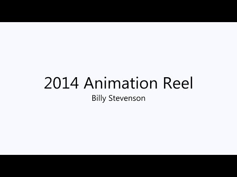 Billy Stevenson: 2014 Animation Reel