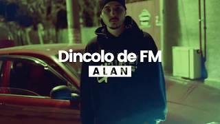 ALAN - Dincolo de FM #yavez!