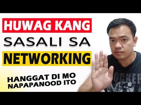 Bago ka sumali sa NETWORKING, panoorin mo muna ito.