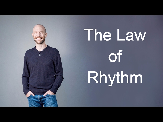 The Law of Rhythm