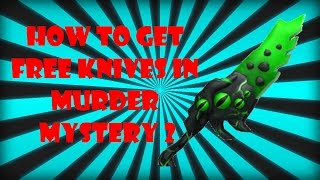HOW TO GET FREE KNIVES IN MURDER MYSTERY 2 [ROBLOX]