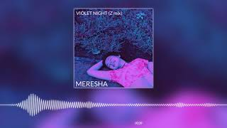 Gambar cover MERESHA // VIOLET NIGHT (Z Mix)