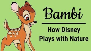 Bambi: How Disney Plays with Nature | Big Joel