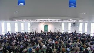 "Friday Sermon 21 Sep 2018: ""And the bounty of thy Lord, proclaim"" - Jalsa Germany & Belgium 2018"