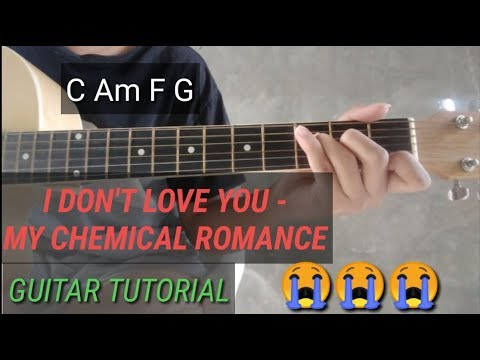 I Don't Love You (MY CHEMICAL ROMANCE) - Guitar Tutorial