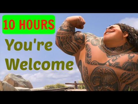 10 HOURSLYRICS Youre Welcome Dwayne Johnson  Moana soundtrack  Loop
