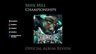 Meek Mill Championships  Album Review
