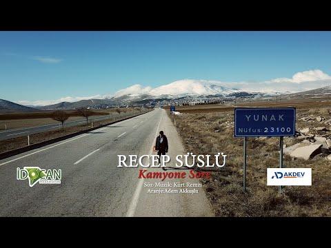 Recep Süslü - Kamyone Sore (2020 Yeni Klip)