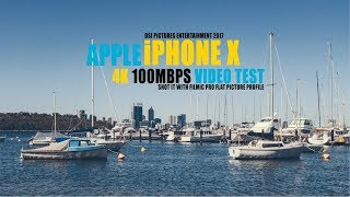 Apple iPhone X 4K Cinematic Video Test (Filmed with FiLMiC Pro at 100Mbps)