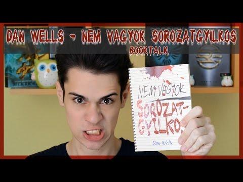 $ DAN WELLS - NEM VAGYOK SOROZATGYILKOS | booktalk $