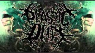 Plasticdeity - Alive At Your Wake (PROPS TO The Overdose) ( melodic deathcore )
