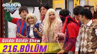 Güldür Güldür Show 216.Bölüm (Tek Parça Full HD)