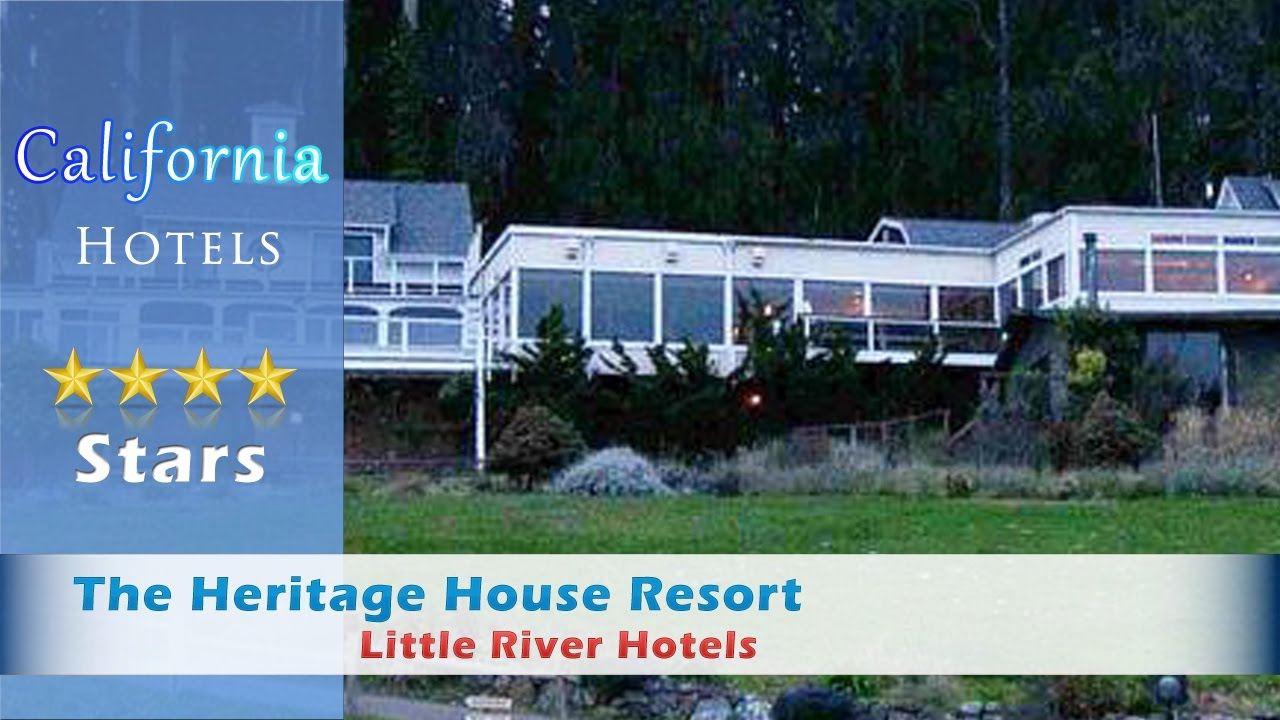 The Heritage House Resort 4 Stars Little River Hotels, California