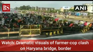 Watch: Dramatic visuals of farmer-cop clash on Haryana bridge, border