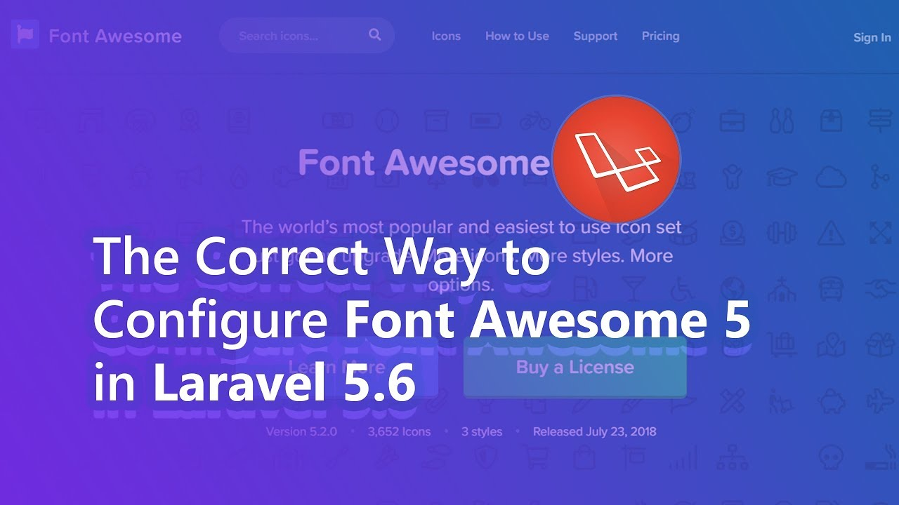 The Correct Way to Configure Font Awesome 5 in Laravel 5 6