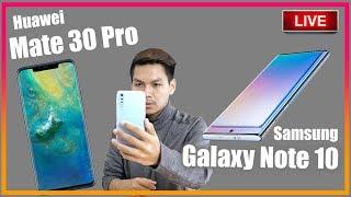 Live : มาแล้ว Harmony OS | Galaxy Note 10 เปิดตัว | รูปหลุด Mate 30 Pro | สอบถามปัญหา