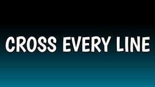 Chris Young - Cross Every Line (Lyrics)