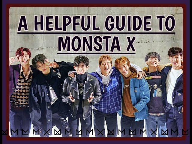 A Helpful Unhelpful Guide to MONSTA X {2018}