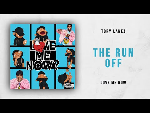 download Tory Lanez - The Run Off (Love Me Now)
