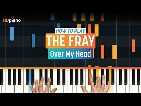 5.3 MB) The Fray Over My Head Chords - Free Download MP3
