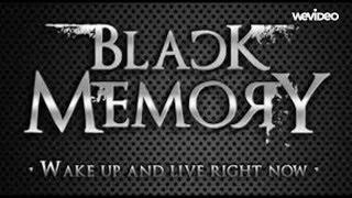 Black Memory - Today