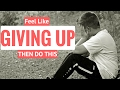 Download The Mindset That Motivates Me When I Feel Like Quitting