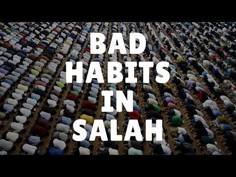 Bad Habits in Salah (Prayer) | Mufti Menk | Tips For Muslims
