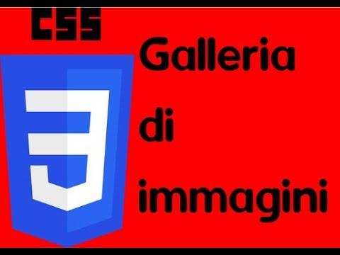 Css 21: Creare Una Galleria Di Immagini Con Css