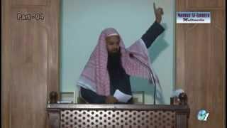 Shaykh Faizullah Madani [Aqeedah]: Jannat Kiske Liye Hai (Part 4/4)