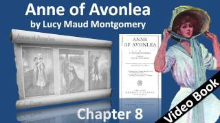Chapter 08 - Anne of Avonlea by Lucy Maud Montgomery - Marilla Adopts Twins