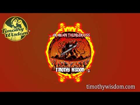 Timothy Wisdom - The Arabian Thunderkiss (Free Download)