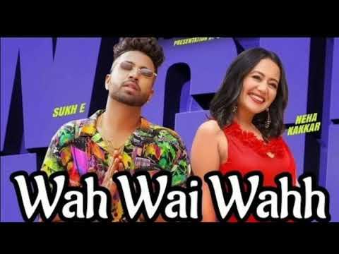 wah-bhai-wah---dj-remix-song-(sukhe)-|-wah-bhai-wah-neha-kakkar-dj-remix-song-2019