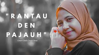 Download Lagu Rantau Den Pajauh - Ipank Cover Cindi Cintya Dewi ( Cover Video Clip ) mp3