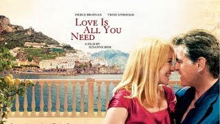 Romance - LOVE IS ALL YOU NEED - TRAILER | Pierce Brosnan, Trine Dyrholm