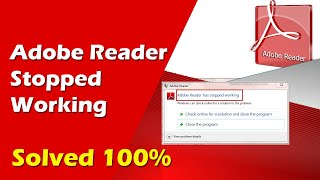 How to Adobe Reader has stoppe…