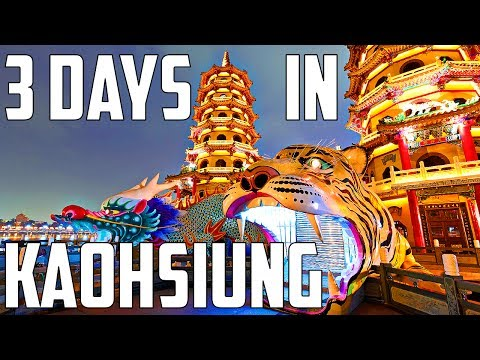 3 Days in Kaohsiung, Taiwan
