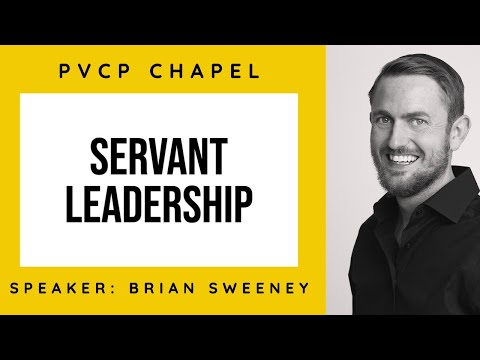 Paradise Valley Christian Preparatory Chapel: Servant Leadership