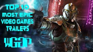 Top 10 Most Epic Video Game Cinematic Trailers 🔥 | PS4, Xbox One, PC