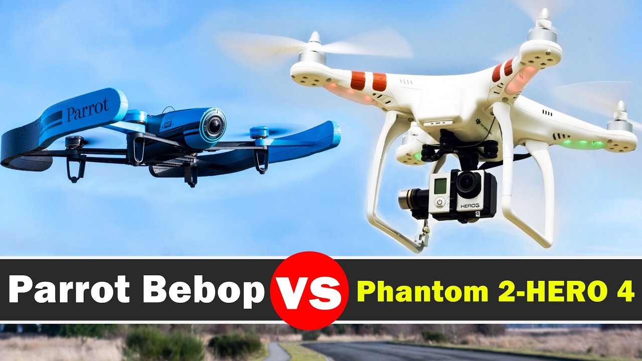 Parrot Bebop Vs Dji Phantom 2 With Gopro Hero 4 Black