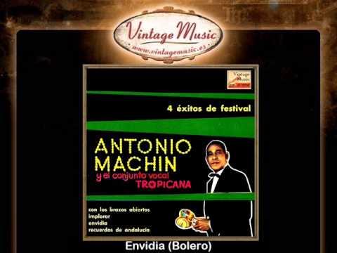 Antonio Machín -- Envidia (Bolero)