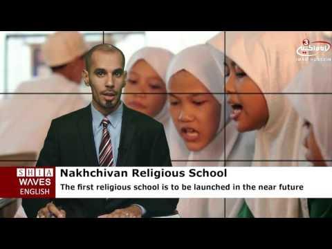 First religious school to open in Nakhchivan .2016/08/28