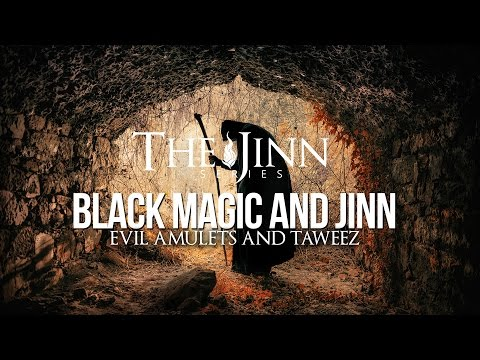 Jinn & Black Magic - Amulets and Taweez