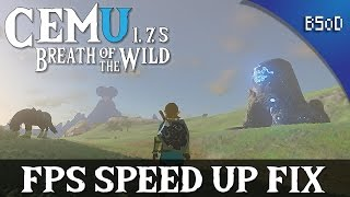 Cemu 1.7.5  | FPS Speed Up Fix | Zelda Breath of the WIld