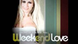 Electric Allstars feat. Mia J - Weekend Love (Club mix)