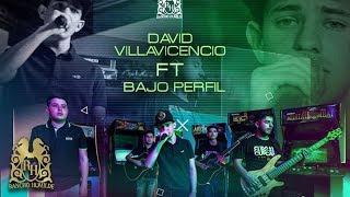 David Villavicencio - El De La Loma ft. Bajo Perfil (En Vivo)