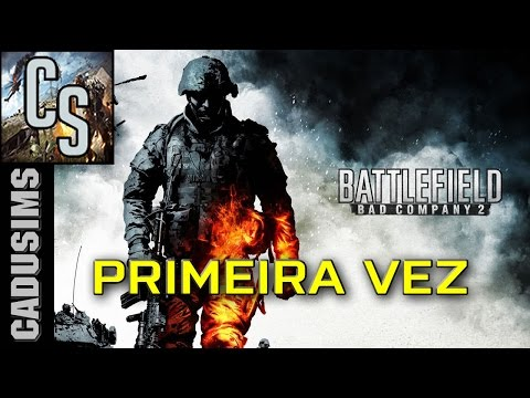 Primeira vez no Battlefield Bad Company 2