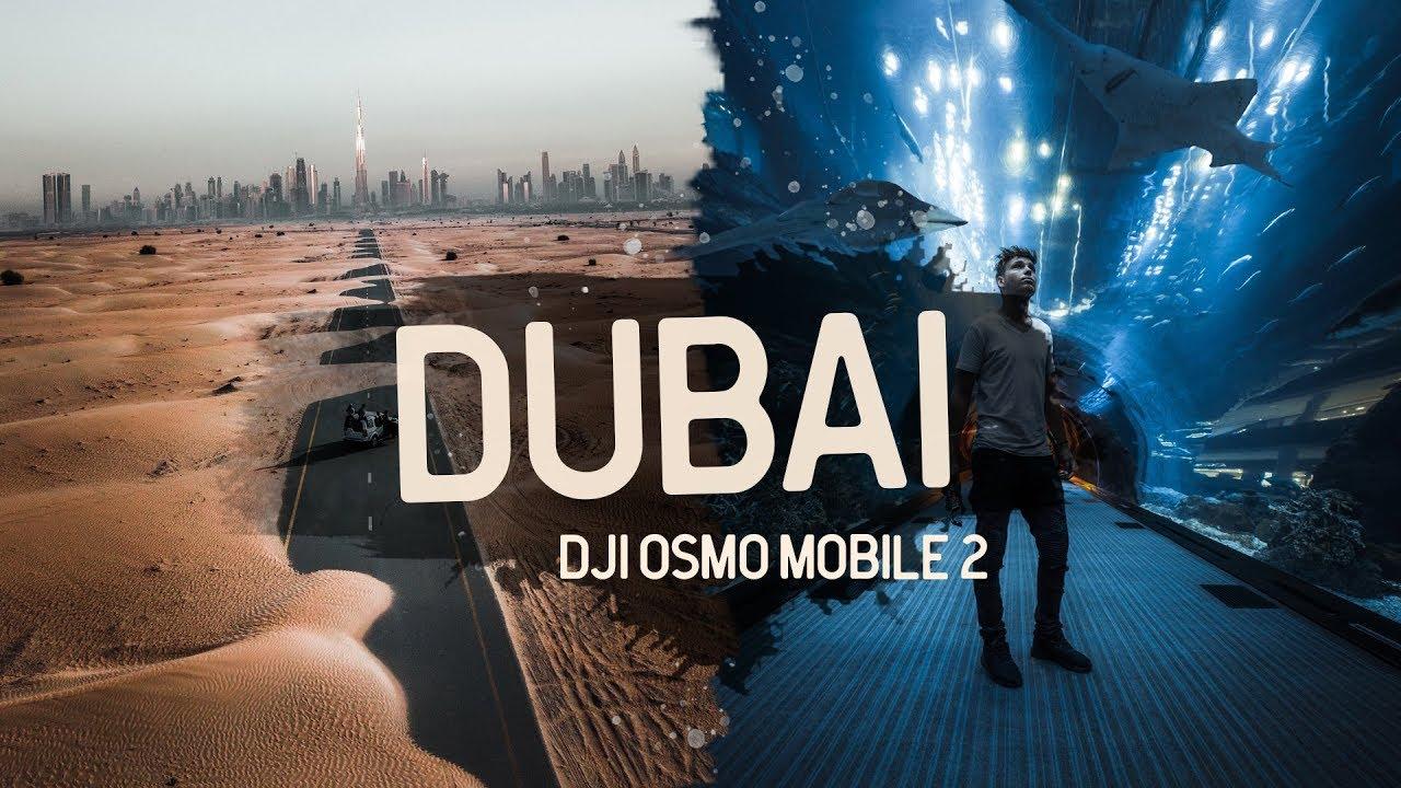 DUBAI - Shot on the iPhone X and DJI OSMO MOBILE 2